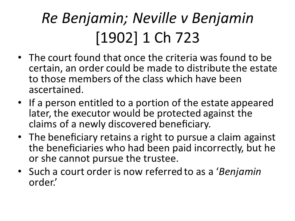Re Benjamin; Neville v Benjamin [1902] 1 Ch 723